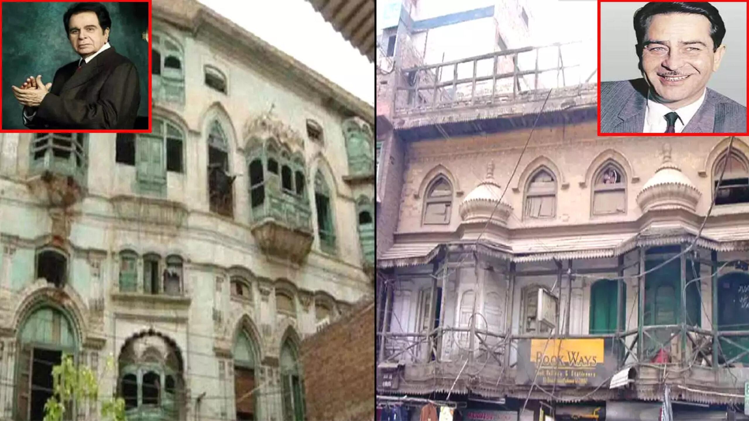 Raj-Kapoor-Dilip-Kumars-ancestral-homes