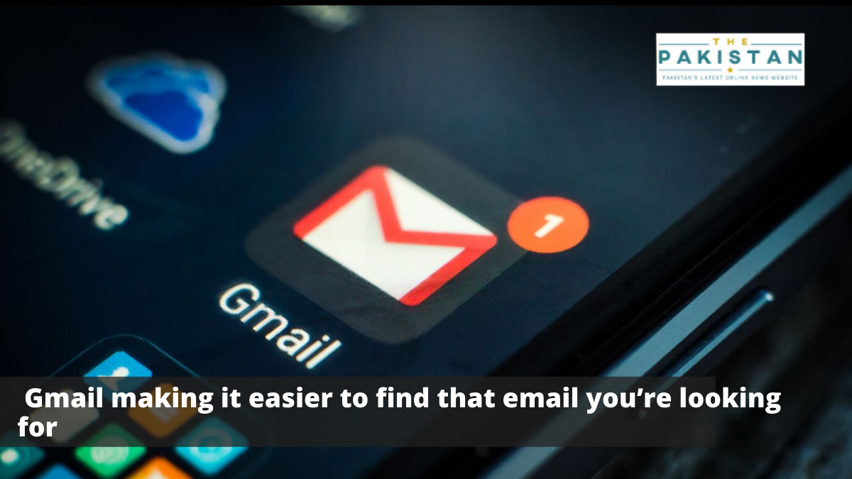 Gmail simplifies finding that one email you're looking for